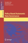 Policy-Based Autonomic Data Governance - Book