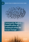 Community Radio's Amplification of Communication for Social Change - eBook
