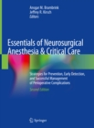 Essentials of Neurosurgical Anesthesia & Critical Care : Strategies for Prevention, Early Detection, and Successful Management of Perioperative Complications - eBook