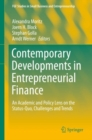 Contemporary Developments in Entrepreneurial Finance : An Academic and Policy Lens on the Status-Quo, Challenges and Trends - Book