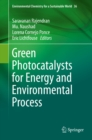Green Photocatalysts for Energy and Environmental Process - eBook