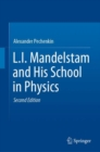 L.I. Mandelstam and His School in Physics - Book