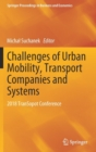 Challenges of Urban Mobility, Transport Companies and Systems : 2018 TranSopot Conference - Book