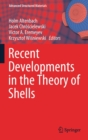 Recent Developments in the Theory of Shells - Book