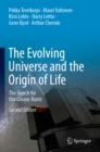 The Evolving Universe and the Origin of Life : The Search for Our Cosmic Roots - eBook