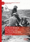The Irish Medical Profession and the First World War - eBook