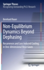 Non-Equilibrium Dynamics Beyond Dephasing : Recurrences and Loss Induced Cooling in One-dimensional Bose Gases - Book
