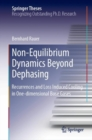 Non-Equilibrium Dynamics Beyond Dephasing : Recurrences and Loss Induced Cooling in One-dimensional Bose Gases - eBook