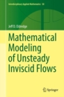 Mathematical Modeling of Unsteady Inviscid Flows - Book