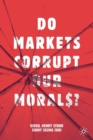 Do Markets Corrupt Our Morals? - Book