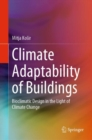 Climate Adaptability of Buildings : Bioclimatic Design in the Light of Climate Change - eBook