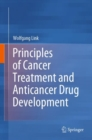 Principles of Cancer Treatment and Anticancer Drug Development - Book