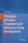 Principles of Cancer Treatment and Anticancer Drug Development - eBook