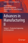 Advances in Manufacturing II : Volume 2 - Production Engineering and Management - Book