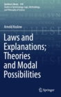 Laws and Explanations; Theories and Modal Possibilities - Book