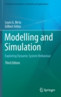 Modelling and Simulation : Exploring Dynamic System Behaviour - Book