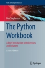 The Python Workbook : A Brief Introduction with Exercises and Solutions - Book