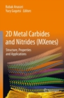 2D Metal Carbides and Nitrides (MXenes) : Structure, Properties and Applications - Book