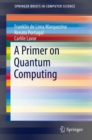 A Primer on Quantum Computing - Book