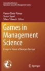 Games in Management Science : Essays in Honor of Georges Zaccour - Book