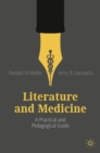 Literature and Medicine : A Practical and Pedagogical Guide - Book