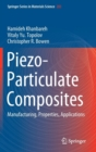 Piezo-Particulate Composites : Manufacturing, Properties, Applications - Book