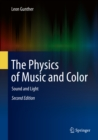 The Physics of Music and Color : Sound and Light - eBook