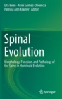 Spinal Evolution : Morphology, Function, and Pathology of the Spine in Hominoid Evolution - Book