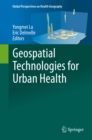 Geospatial Technologies for Urban Health - eBook