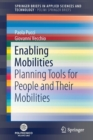 Enabling Mobilities : Planning Tools for People and Their Mobilities - Book