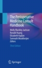The Perioperative Medicine Consult Handbook - Book