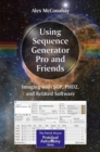 Using Sequence Generator Pro and Friends : Imaging with SGP, PHD2, and Related Software - Book