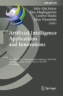 Artificial Intelligence Applications and Innovations : 15th IFIP WG 12.5 International Conference, AIAI 2019, Hersonissos, Crete, Greece, May 24-26, 2019, Proceedings - eBook