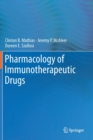 Pharmacology of Immunotherapeutic Drugs - Book