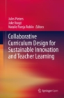 Collaborative Curriculum Design for Sustainable Innovation and Teacher Learning - Book