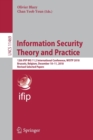 Information Security Theory and Practice : 12th IFIP WG 11.2 International Conference, WISTP 2018, Brussels, Belgium, December 10-11, 2018, Revised Selected Papers - Book