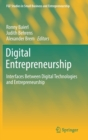 Digital Entrepreneurship : Interfaces Between Digital Technologies and Entrepreneurship - Book