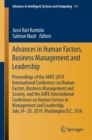 Advances in Human Factors, Business Management and Leadership : Proceedings of the AHFE 2019 International Conference on Human Factors, Business Management and Society, and the AHFE International Conf - Book
