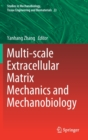 Multi-Scale Extracellular Matrix Mechanics and Mechanobiology - Book