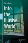 Into the Illusive World : An Exploration of Animals' Perception - Book