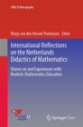 International Reflections on the Netherlands Didactics of Mathematics : Visions on and Experiences with Realistic Mathematics Education - Book