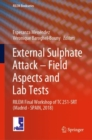 External Sulphate Attack - Field Aspects and Lab Tests : RILEM Final Workshop of TC 251-SRT - Book