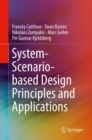 System Scenario-based Design Principles and Applications - Book