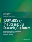 YOUMARES 9 - The Oceans: Our Research, Our Future : Proceedings of the 2018 conference for YOUng MARine RESearcher in Oldenburg, Germany - Book