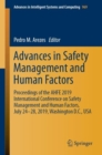 Advances in Safety Management and Human Factors : Proceedings of the AHFE 2019 International Conference on Safety Management and Human Factors, July 24-28, 2019, Washington D.C., USA - Book
