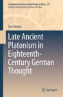 Late Ancient Platonism in Eighteenth-Century German Thought - eBook