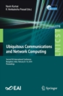 Ubiquitous Communications and Network Computing : Second EAI International Conference, Bangalore, India, February 8-10, 2019, Proceedings - Book
