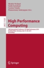 High Performance Computing : 34th International Conference, ISC High Performance 2019, Frankfurt/Main, Germany, June 16-20, 2019, Proceedings - Book