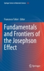 Fundamentals and Frontiers of the Josephson Effect - Book