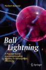 Ball Lightning : A Popular Guide to a Longstanding Mystery in Atmospheric Electricity - eBook